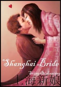 Shanghai Bride poster  1